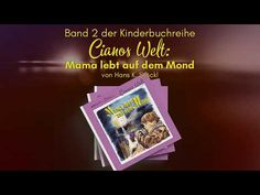 "Trailer ""Mama lebt auf dem Mond"" von Hans K. Stöckl - YouTube Youtube, Author, Life On The Moon, Kids Book Series, Word Reading, Youtubers, Youtube Movies"