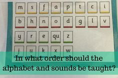 In what order should the alphabet and sounds be taught1