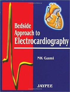 Bedside Approach to Electrocardiography