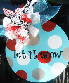 let t snow let it snowlet it snowORIGINALaDOORable by dillydAllie, $49.95