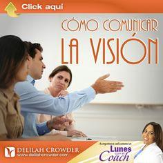 Obten herramientas fáciles de aplicar para comunicar la visión a su equipo en el video de esta semana, COMO COMUNICAR LA VISION.