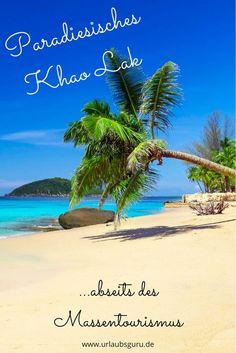 Nördlich von der Insel Phuket befindet sich Khao Lak. Wie man hier einen Urlaub abseits der Massen erleben kann, ohne zu verzichten, verrate ich euch jetzt.