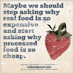 why is processed food so cheap ...