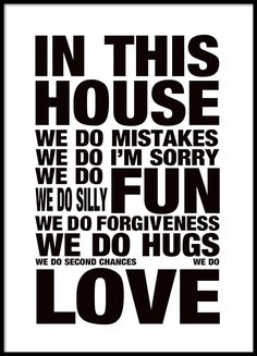 House rules typographic poster, a poster with a lovely text about family rules. Gives the home a cozy feeling. Stylish for a black and white interior decor. Art Scandinave, Love Warriors, Black And White Posters, Family Rules, In This House We, Kids Poster, House Rules, Do Love, Word Art