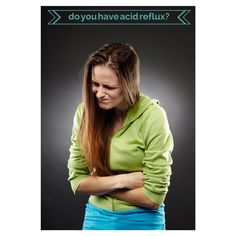 do you have acid reflux? Read on.....