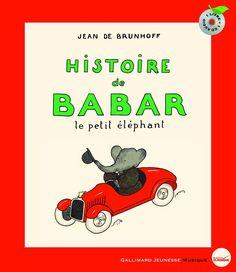 Histoire de Babar, le petit éléphant, de Jean de Brunhoff