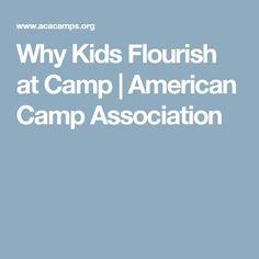 Why Kids Flourish at Camp | American Camp Association