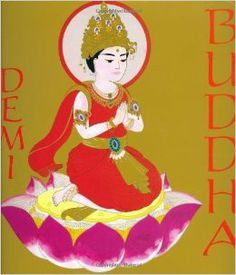 Featured Illustrator: Demi, part 1: biographies, including Buddha | The Logonauts