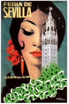 Feria de Sevilla, 1973 - aahh, this is that gorgeous picture I see everywhere when I go to Seville :) Beautiful! Retro Poster, Vintage Travel Posters, Vintage Postcards, Vintage Advertisements, Vintage Ads, Vintage Prints, Vintage Travel Wedding, Non Plus Ultra, Tourism Poster