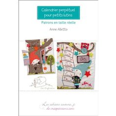"""Livret de couture """"Calendrier Perpétuel pour petits lutins"""" - Novembre 2012 - Editions Créapassions."""