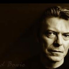 David (Jones) Bowie.