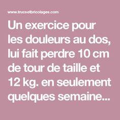 Un exercice pour les douleurs au dos, lui fait perdre 10 cm de tour de taille et 12 kg. en seulement quelques semaines! - Trucs et Bricolages Fitness Diet, Health Fitness, Body Cleanse, Yoga, Detox Recipes, Poses, Detox Drinks, Perfect Body, Cellulite