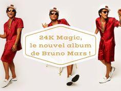 24k Magic, le nouvel album de Bruno Mars !