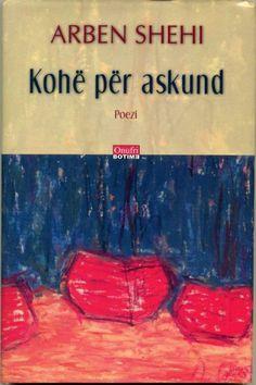 """Kopertina e librit """"Kohë për askund"""" e autorit Arben Shehi"""