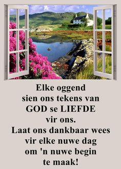 Goeie More, Afrikaans Quotes, True Words, Qoutes, Van, Gallery, Quotations, Quotes, Roof Rack
