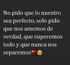 Amor mio infinido 😍😍😍😍 Qoutes About Love, Love Poems, Love Quotes For Him, Amor Quotes, Life Quotes, Relationships Love, Relationship Quotes, Love Wallpaper Backgrounds, Ex Amor