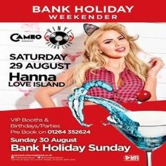 No Tomorrow: Featuring Love Island's Hannah Elizabeth at Cameo, Andover, 12 London Street, Andover, SP10 2PA, UK on Aug 29, 2015 tob Aug 30, 2015 at 8:00pm to 3:30am. Join the first lady of Love Island - Hannah Elizabeth - for Andover's finest Saturday night & No Tomorrow and Decades 2 nights rolled into 1...  From 10pm we have 2 rooms of entertainment; hit the dance floor hard in Cameo, or groove along to Decades of POP in our retro room - Vinyl. Category: Nightlife
