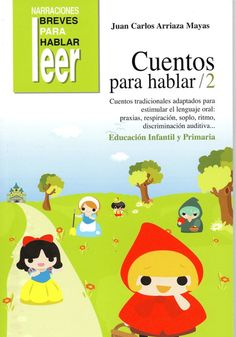 Cuentos para Hablar 2 Spanish Lessons, Teaching Spanish, Montessori Activities, Activities For Kids, Speech And Language, Learn To Read, Speech Therapy, Kids Learning, Classroom