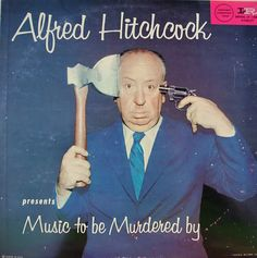 Hitchcock presents Music to be Murdered by #LP #cover