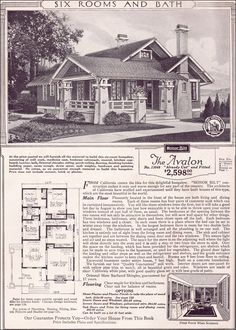 1923 Sears Roebuck Modern Homes  For most families in 1923, the Avalon represented a home owners' dream. With three bedrooms and a bath, conveniently arranged living spaces and a modern floor plan that included abundant built-ins, this modest California-bungalow house with tons of Craftsman-style charm, would have suited all but the largest families.
