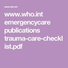 www.who.int emergencycare publications trauma-care-checklist.pdf