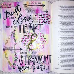 Trust in the Lord with all your heart and lean not on your own understanding; in all your ways submit to Him and He will make straight your path.  Proverbs 3:5-6 by hisabundantgrace
