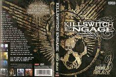 KILLSWITCH ENGAGESE DVD   Revolution Rock On-Line: killswitchengage - Wolrd Ablaze