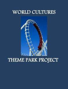 $4.00 This is a five-page packet that provides detailed instructions for the world cultures theme park project. I use it to reinforce students' knowledge about world cultures and to brush up on their mapmaking skills.