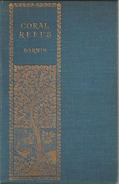 On the Structure and Distribution of Coral Reefs ... Charles Darwin  1891