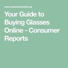 de8bcc3e204 Your Guide to Buying Glasses Online