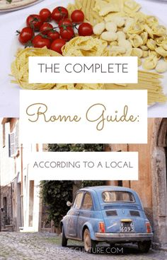 The Complete Rome Guide: According to a Local - Italy's capital city of Rome boasts the Colosseum, an intense culture, and is the perfect place for travelers to take it all it. We asked a local for all the best things to do, see, eat, and more to form this Rome, Italy guide and he delivered! Experience Rome like a local! Happy travels!