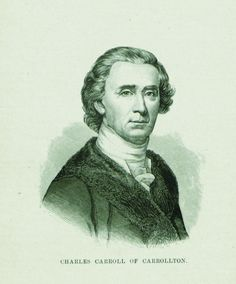 Charles Carroll of Carrollton, the only Catholic signer of the Declaration of Independence, and a wealthy Maryland plantation owner who helped finance the Revolutionary War.