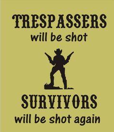 Stencil No Trespassing cowboy guns funny image by oklahomastencil, $12.95