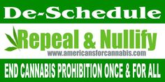 AMERICANS FOR CANNABIS REPEAL! The current mj laws have no moral authority.