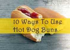 Transform your hot dog buns with these ten easy and delicious recipes. Hot dog buns have never tasted so good!