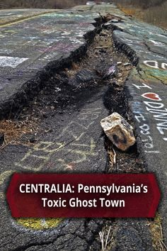 A large crack in the ground in Centralia, Pennsylvania - http://uncoveringpa.com/visiting-centralia
