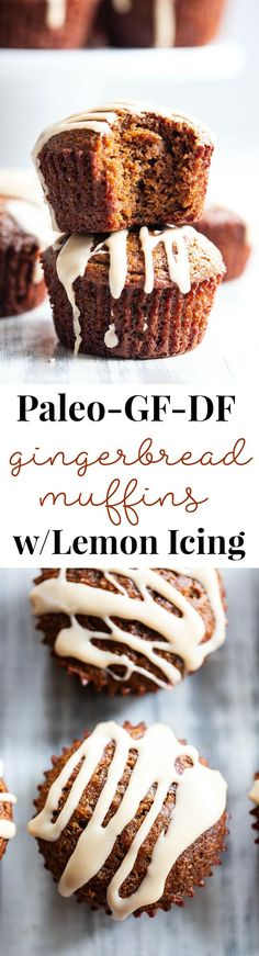 These moist and tender paleo Gingerbread Muffins are packed with spices and just the right amount of sweetness. Perfect for holiday baking snacks and even dessert with the sweet maple lemon icing! These moist and tend Paleo Sweets, Paleo Dessert, Gluten Free Desserts, Dairy Free Recipes, Dessert Recipes, Paleo Recipes, Clean Recipes, Easy Recipes, Zucchini Muffins