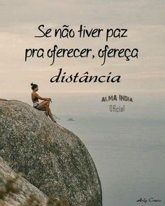 Se não tiver paz pra oferecer ofereça distância Sad Love Quotes, Happy Quotes, Best Quotes, Funny Quotes, Faith Quotes, Words Quotes, Vacation Humor, Good Vibes, Texts
