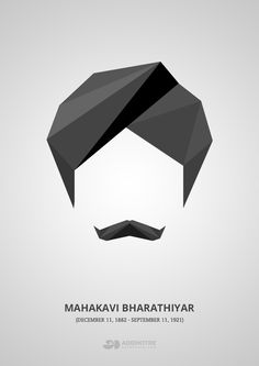 131st Birthday of Mahakavi Bharathiyar, Chinnaswami Subramania Bharathi was an Indian writer, poet, journalist, Indian independence activist and social reformer from Tamil Nadu, India. Popularly known as Mahakavi Bharathiyar, he is a pioneer of modern Tamil poetry. #Tamil #Poet #Legend #Poster #Black #Minimalistic #Barathi #Bharathiyar
