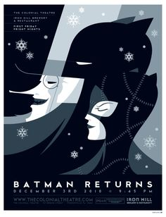 "illustrator Tom Whalen:        my poster design for the colonial theatre's december showing of ""Batman Returns."""