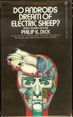 Do Androids dream of Electric Sheep? Philip K dick book, art by Bob Pepper; insp for film Blade Runner Blade Runner, Book Cover Art, Book Cover Design, Book Design, Best Book Covers, Good Books, Books To Read, My Books, Philip K Dick