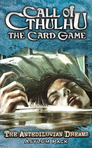 Call of Cthulhu: The Card Game – The Antediluvian Dreams Asylum Pack