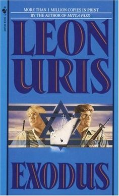 """'Exodus' by Leon Uris (first published: 1958): Here is the tale that swept the world with its fury: the story of an American nurse, an Israeli freedom fighter caught up in a glorious, heartbreaking, triumphant era. (Featured: Season One, Episode 6, """"Babylon"""")"""