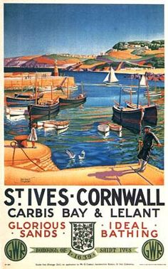 View this item and discover similar for sale at - Original vintage Great Western Railway GWR travel advertising poster: St Ives Cornwall Carbis Bay and Lelant, glorious sands, ideal bathing, Borough of Old Poster, Poster Ads, Poster Vintage, Vintage Travel Posters, Vintage Advertisements, Vintage Ads, Vintage Advertising Posters, St Ives Cornwall, Cornwall England