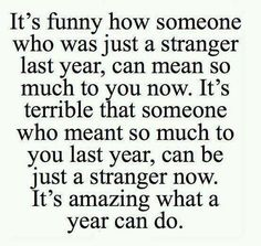 It really is. This past year has taught me to expect the unexpected from the people I care about.