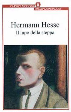 Il lupo della steppa - Herman Hesse Ottobre 2014 Discussione su: http://goo.gl/QOSXj8