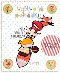 Kniha Vyšívané pohádky Venduly Chalánkové | bux.cz