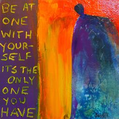 """""""Be At One,"""" 12x12, Acrylic and Combined Media on Stretched Canvas"""