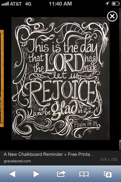 Psalm 118:24 This is the day The Lord has made..