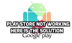 Play Store Not Working : Here is the Solution (Easy Steps)